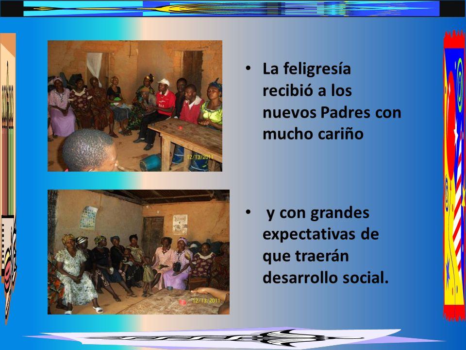 La feligresía recibió a los nuevos Padres con mucho cariño y con grandes expectativas de que traerán desarrollo social.