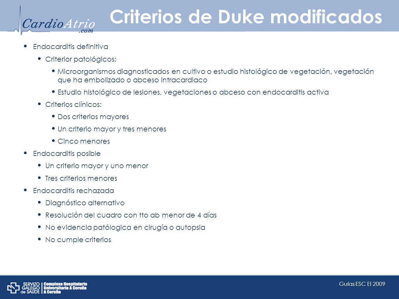 Criterios de Duke modificados Endocarditis definitiva Criterior patológicos: Microorganismos diagnosticados en cultivo o estudio histológico de vegeta