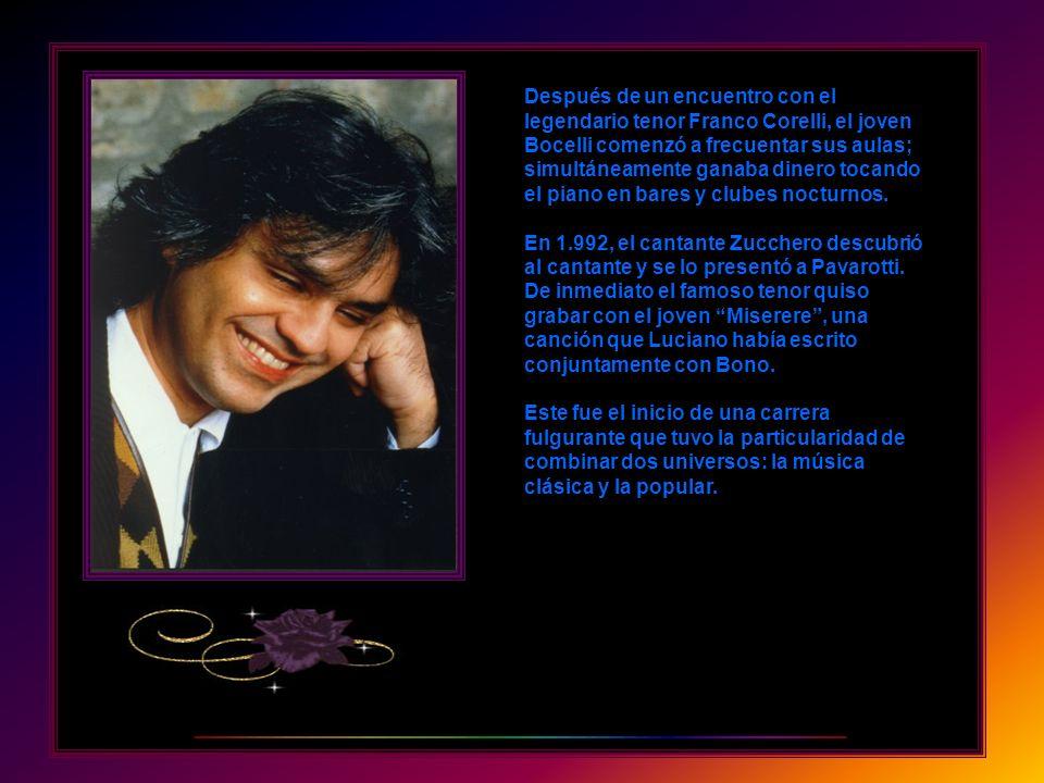 Desde muy joven Andrea Bocelli amó la música. Tenía apenas 6 años cuando comenzó a tocar piano e influenciado por sus padres estudió flauta y saxofón.