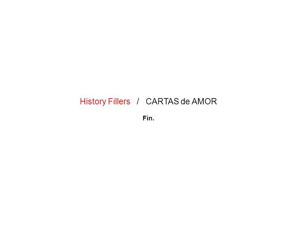 History Fillers / CARTAS de AMOR Fin.