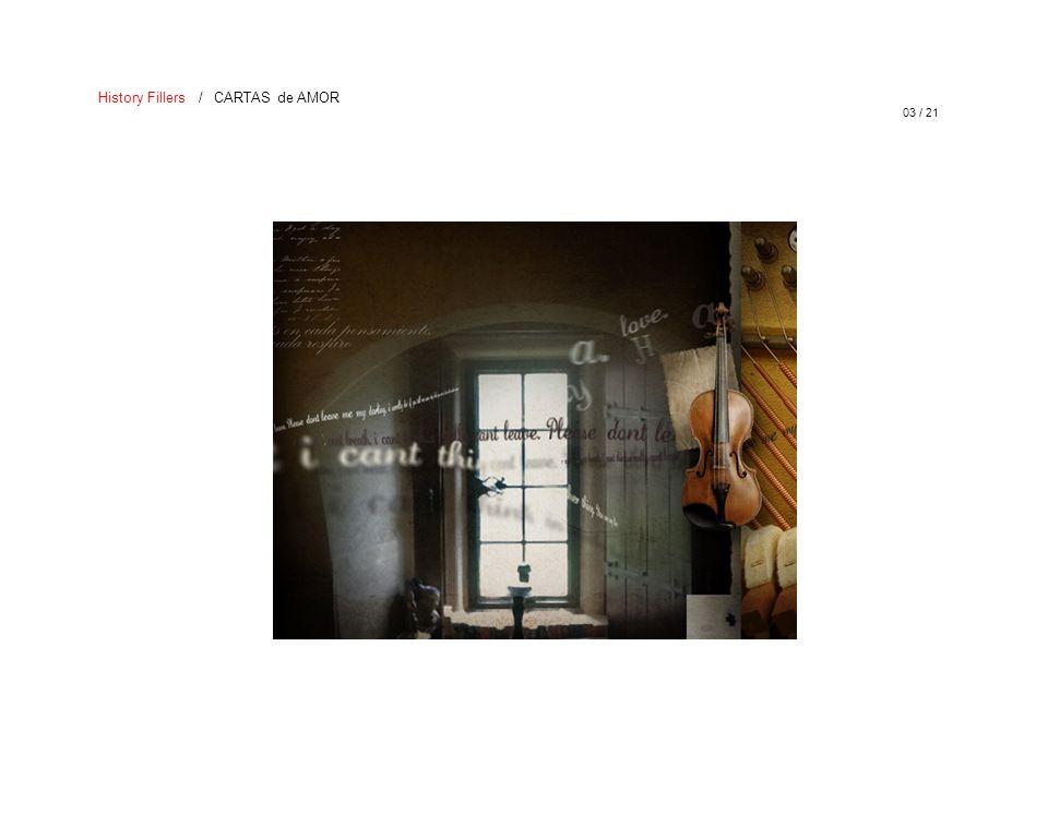 03 / 21 History Fillers / CARTAS de AMOR