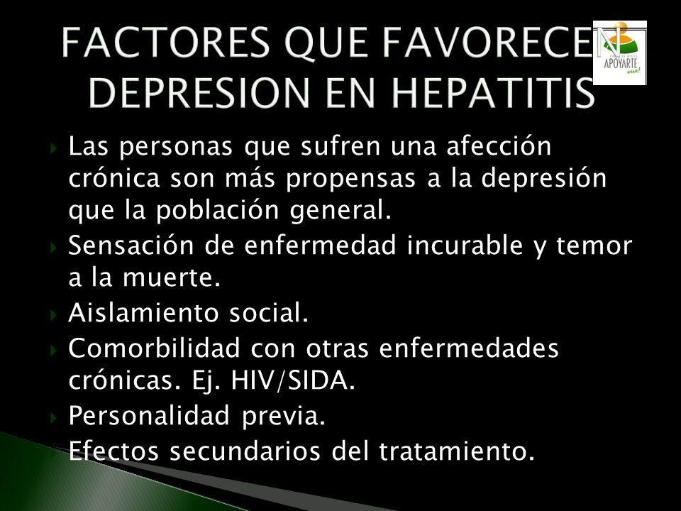 Las personas que sufren una afección crónica son más propensas a la depresión que la población general. Sensación de enfermedad incurable y temor a la