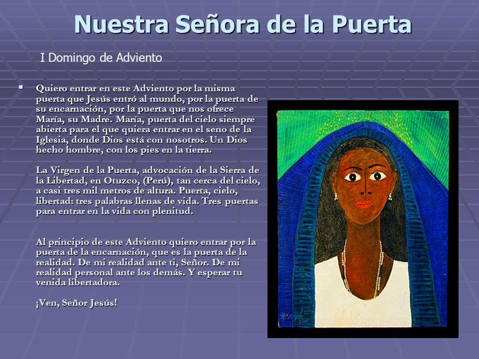 Nuestra Señora del Manto Miércoles II de Adviento Manto que protege, que ampara, que hace de refugio.