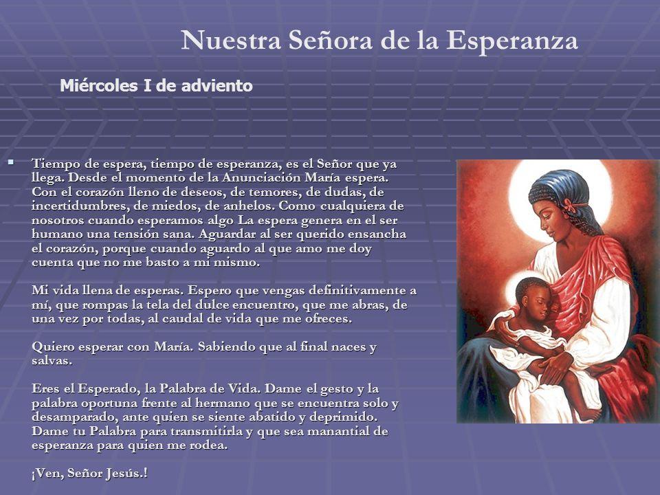 Nuestra Señora del Carmen Sábado II de Adviento Salve, estrella de los mares, de los mares iris de eterna ventura.