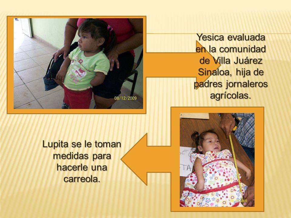 Yesica evaluada en la comunidad de Villa Juárez Sinaloa, hija de padres jornaleros agrícolas.