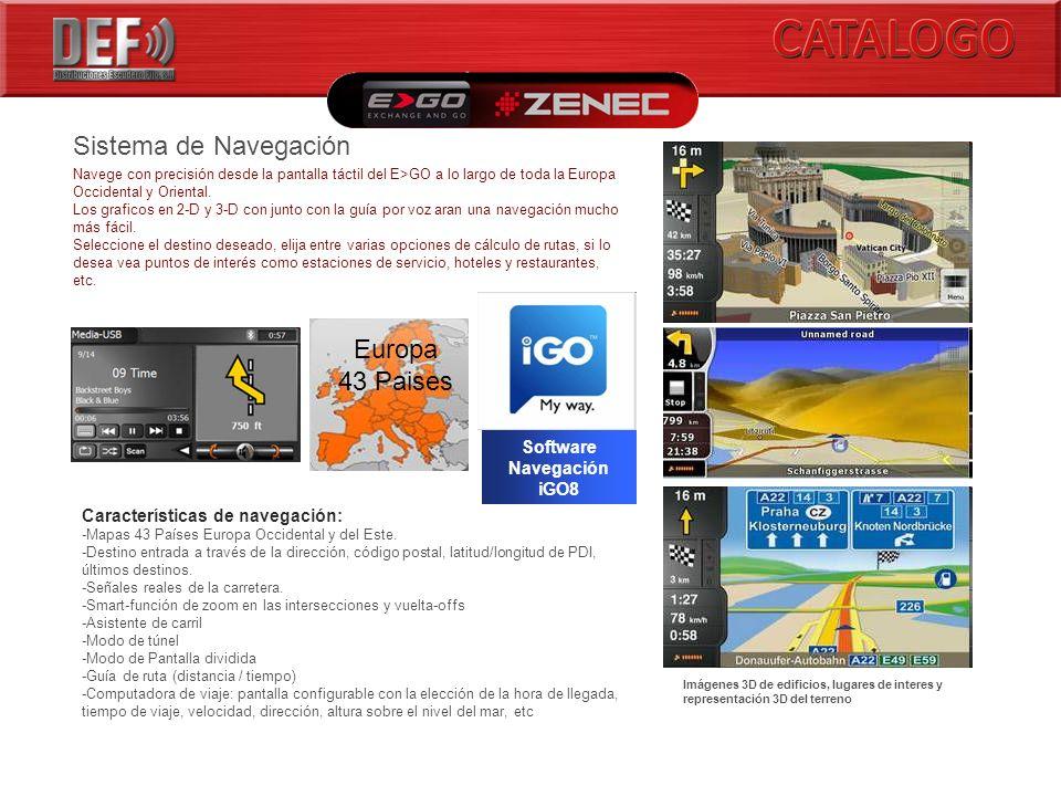 Europa 43 Paises Software Navegación iGO8 Imágenes 3D de edificios, lugares de interes y representación 3D del terreno Sistema de Navegación Navege con precisión desde la pantalla táctil del E>GO a lo largo de toda la Europa Occidental y Oriental.