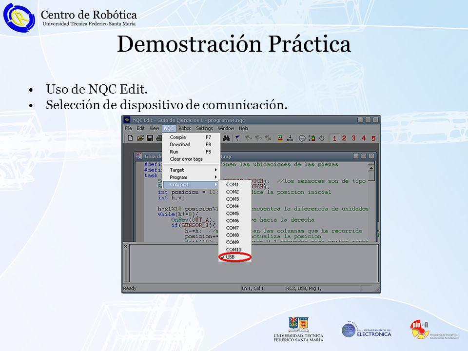 Demostración Práctica Uso de NQC Edit. Selección de dispositivo de comunicación.