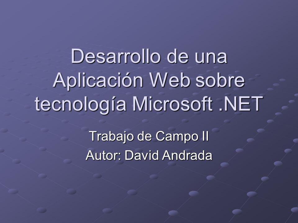 Temario Creando una Aplicación Web.NET Ejemplo: AgendaDotNet Capa de Presentación Capa de Negocios Capa de Acceso a Datos Capa de Conexión a SQL Server