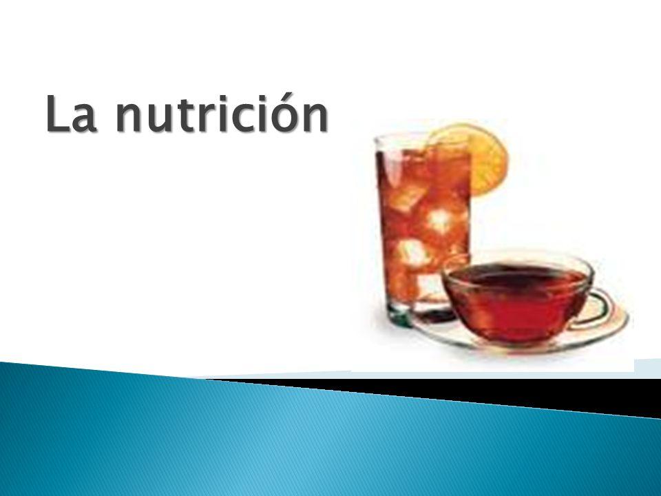 La nutrición La nutrición