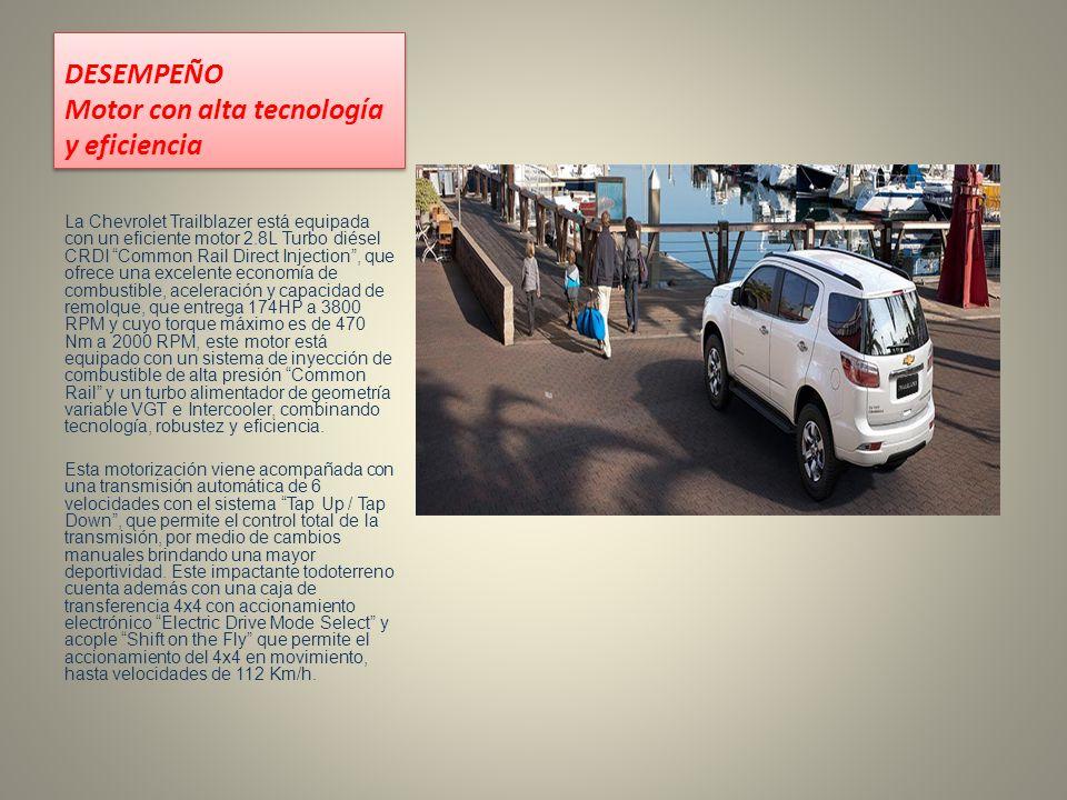 DESEMPEÑO Motor con alta tecnología y eficiencia La Chevrolet Trailblazer está equipada con un eficiente motor 2.8L Turbo diésel CRDI Common Rail Dire