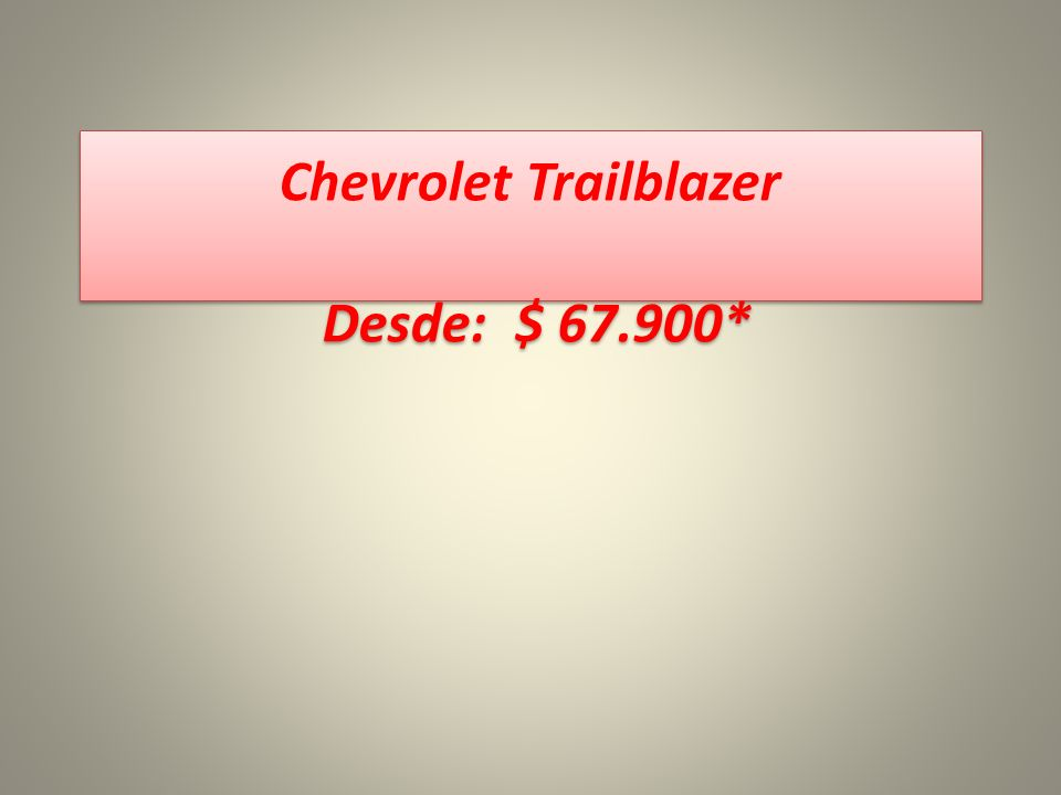 Chevrolet Trailblazer Desde: $ 67.900*