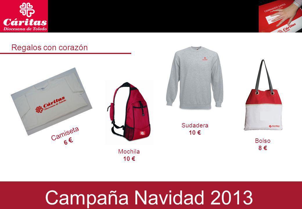 Regalos con corazón Campaña Navidad 2013 Mochila 10 Camiseta 6 Sudadera 10 Bolso 8