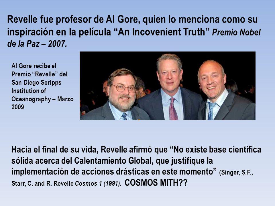 Revelle fue profesor de Al Gore, quien lo menciona como su inspiración en la película An Incovenient Truth Premio Nobel de la Paz – 2007. Hacia el fin