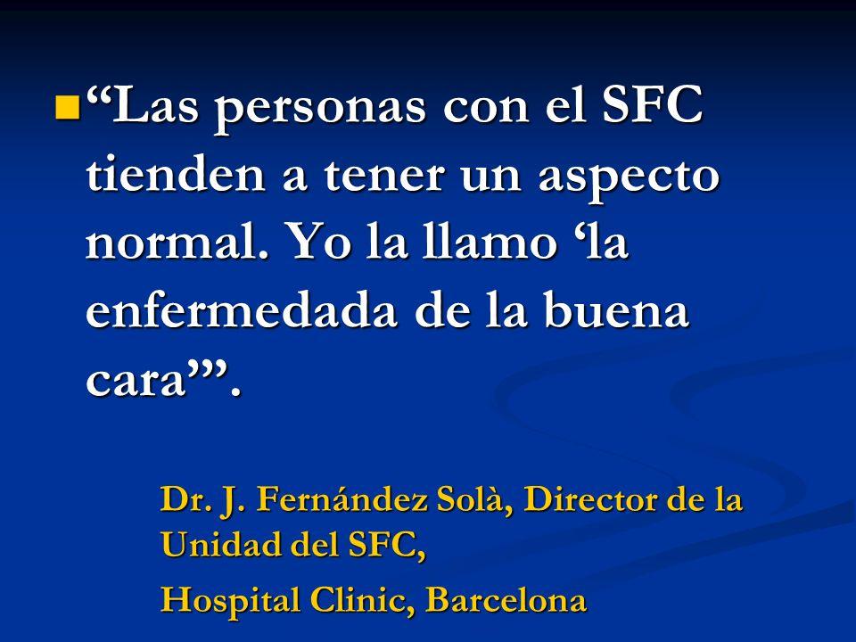 Las personas con el SFC tienden a tener un aspecto normal.