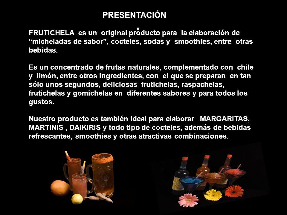 PRESENTACIÓN FRUTICHELA es un original producto para la elaboración de micheladas de sabor, cocteles, sodas y smoothies, entre otras bebidas. Es un co