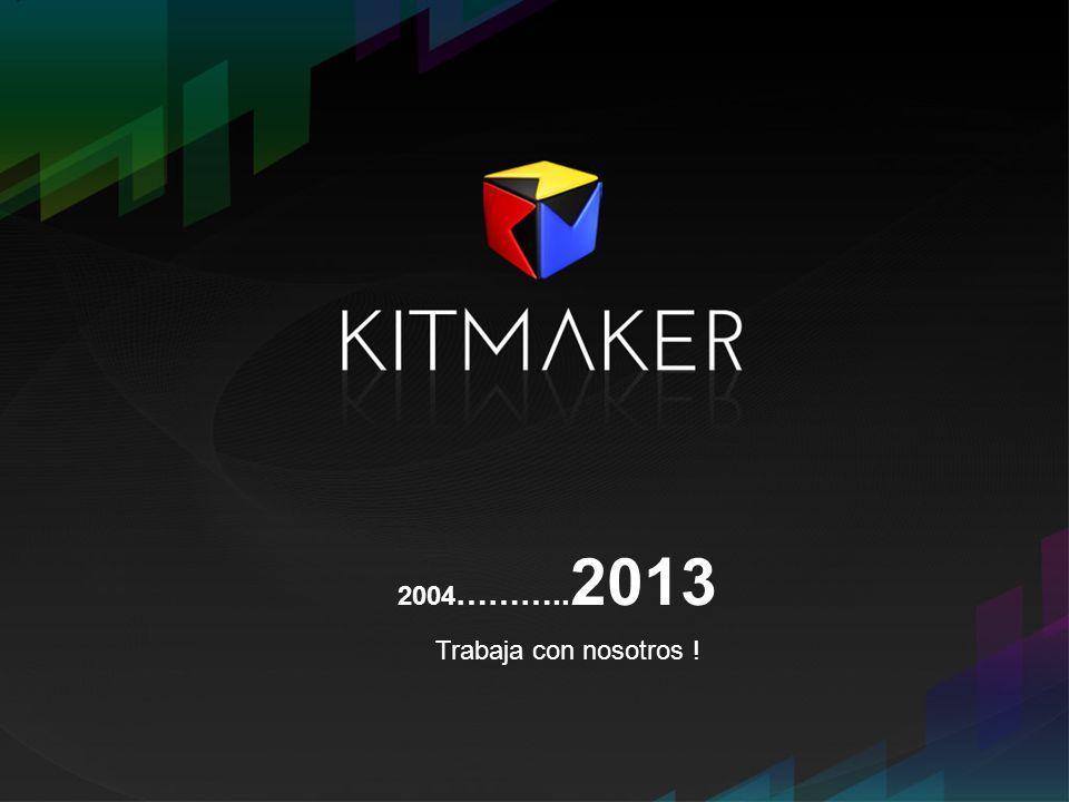 2004 ……….. 2013 Trabaja con nosotros !
