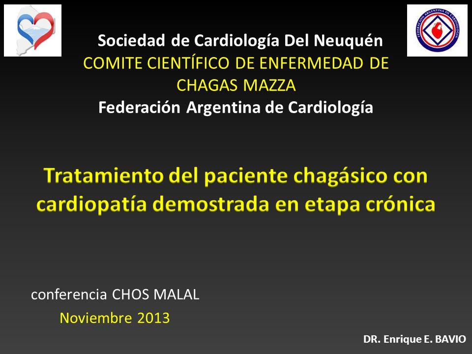 Sociedad de Cardiología Del Neuquén COMITE CIENTÍFICO DE ENFERMEDAD DE CHAGAS MAZZA Federación Argentina de Cardiología conferencia CHOS MALAL Noviemb