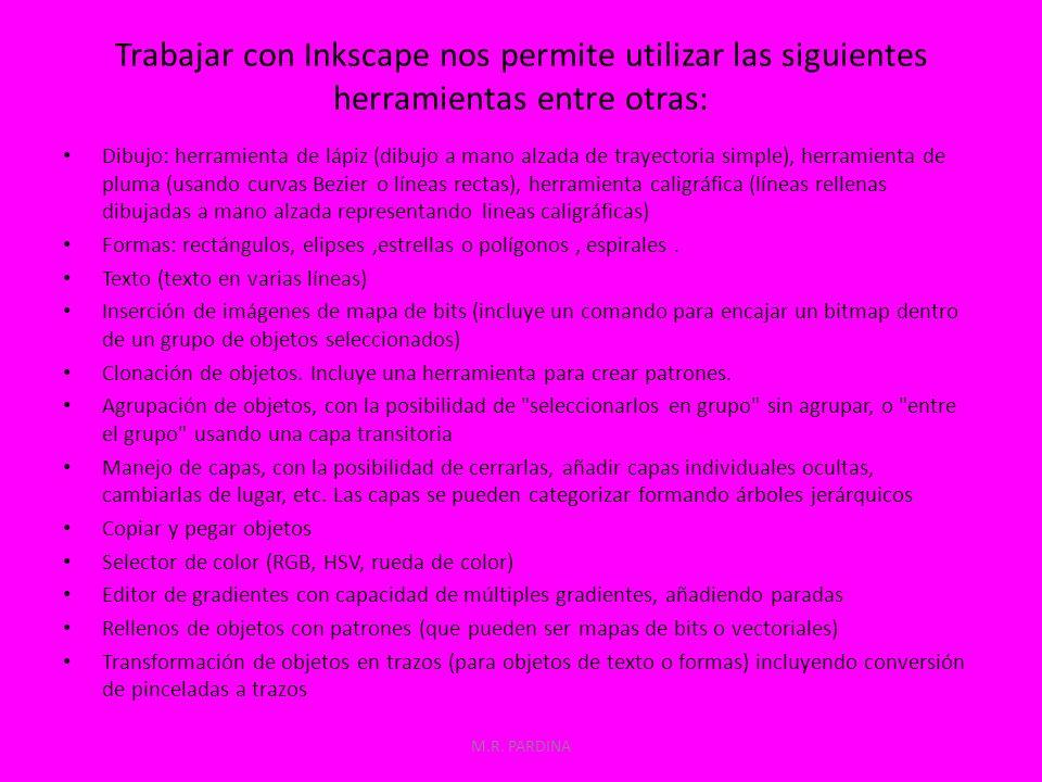 Cuando abrimos un documento con el programa Inkscape la ventana que aparece es la siguiente: M.R.