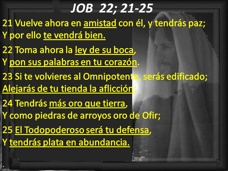 JOB 22; 21-25