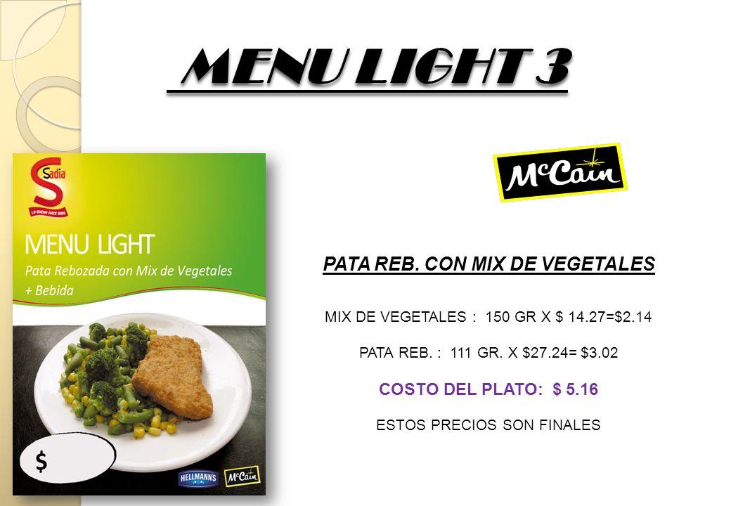 MENU LIGHT 4 SUPREMITAS REB.CON MIX DE VEG.