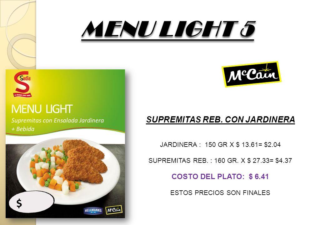 MENU LIGHT 6 MENU LIGHT 6 PECHUGA REB.