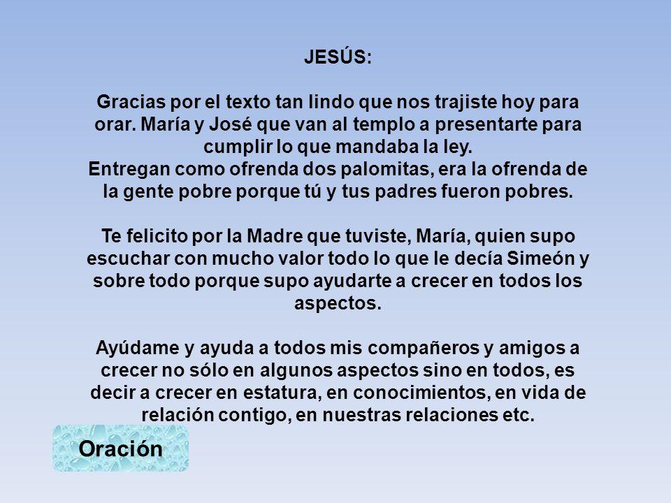 Oración JESÚS: Gracias por el texto tan lindo que nos trajiste hoy para orar.