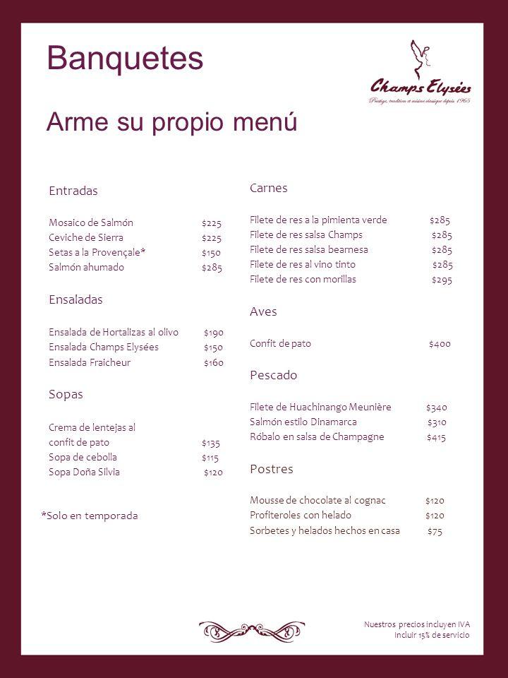 Entradas Mosaico de Salmón $225 Ceviche de Sierra $225 Setas a la Provençale* $150 Salmón ahumado $285 Ensaladas Ensalada de Hortalizas al olivo $190