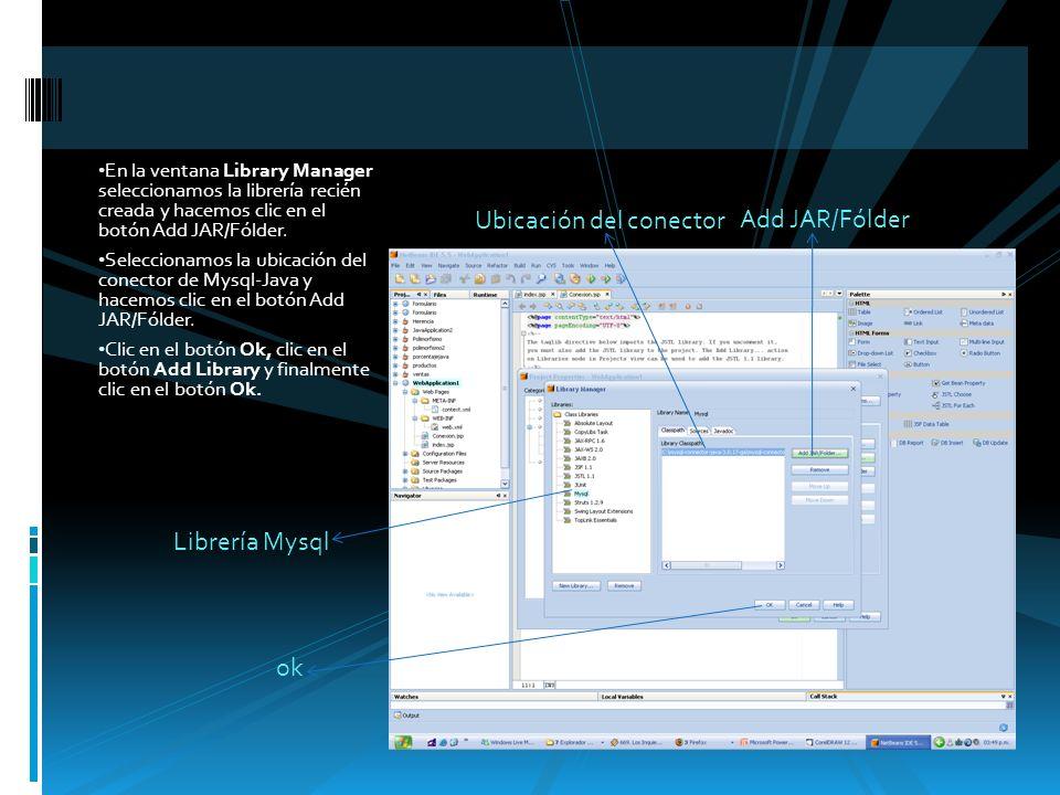 En la ventana Library Manager seleccionamos la librería recién creada y hacemos clic en el botón Add JAR/Fólder.