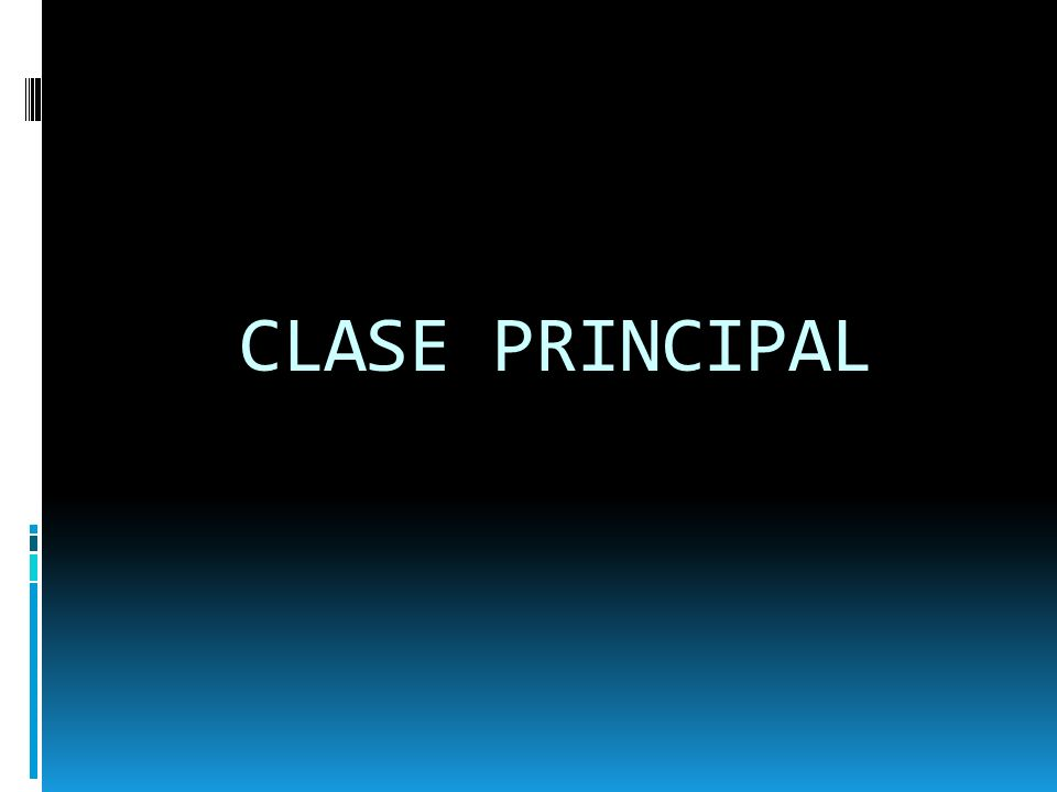 CLASE PRINCIPAL