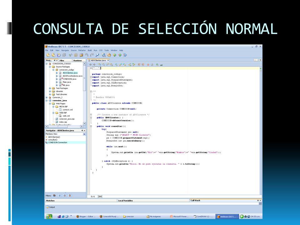 CONSULTA DE SELECCIÓN NORMAL