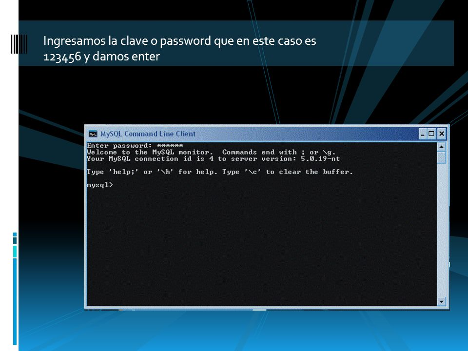 Ingresamos la clave o password que en este caso es 123456 y damos enter