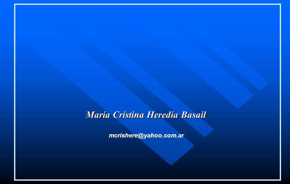 mcrishere@yahoo.com.ar María Cristina Heredia Basail