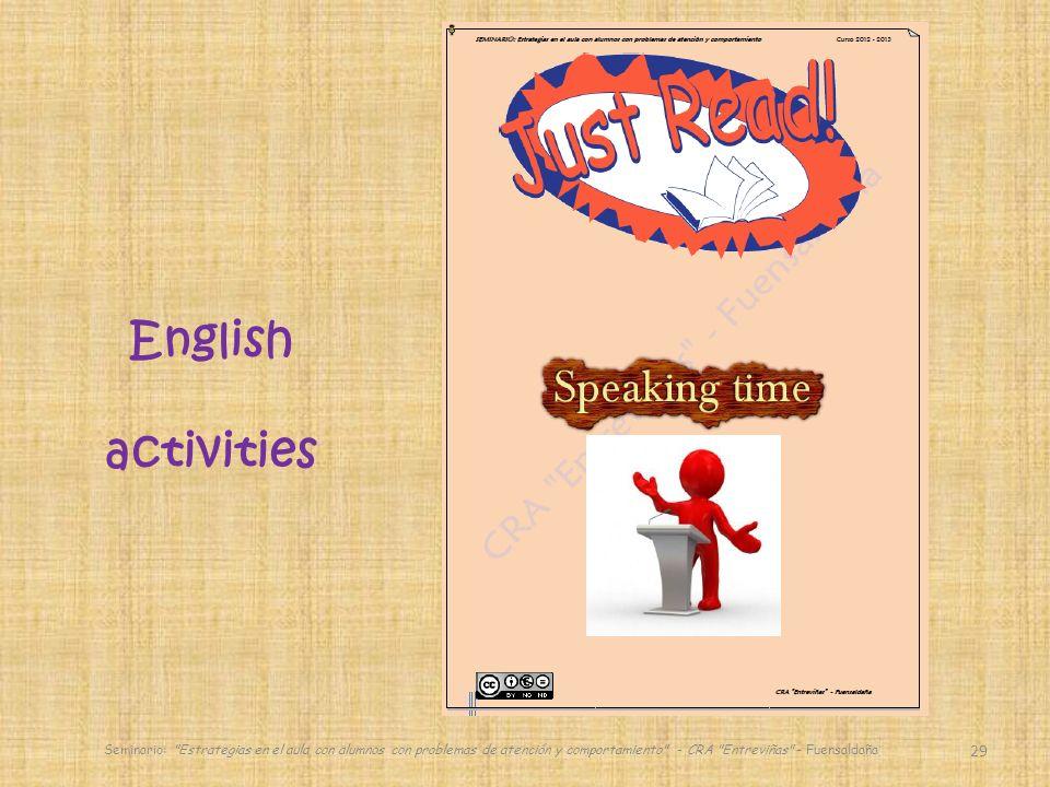 29 English activities Seminario: Estrategias en el aula con alumnos con problemas de atención y comportamiento - CRA Entreviñas - Fuensaldaña
