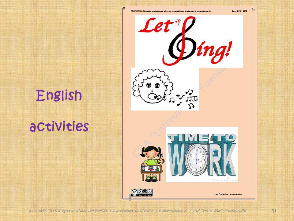 31 English activities Seminario: Estrategias en el aula con alumnos con problemas de atención y comportamiento - CRA Entreviñas - Fuensaldaña