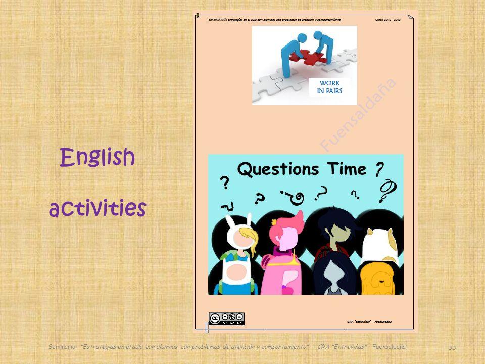 33 English activities Seminario: Estrategias en el aula con alumnos con problemas de atención y comportamiento - CRA Entreviñas - Fuensaldaña