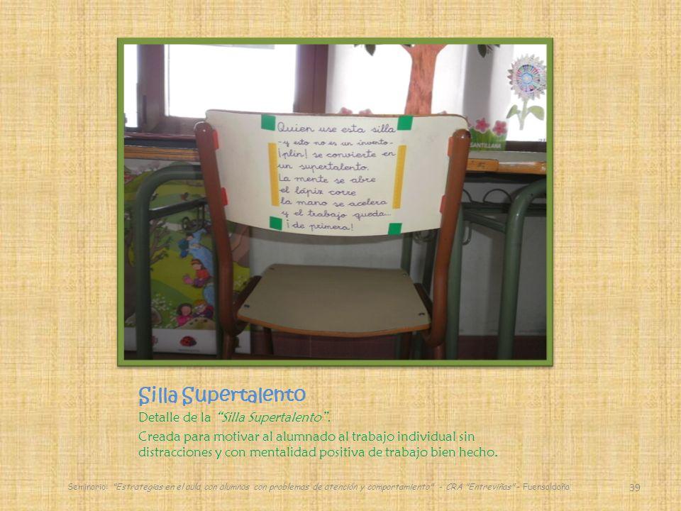 Silla Supertalento Detalle de la Silla Supertalento.