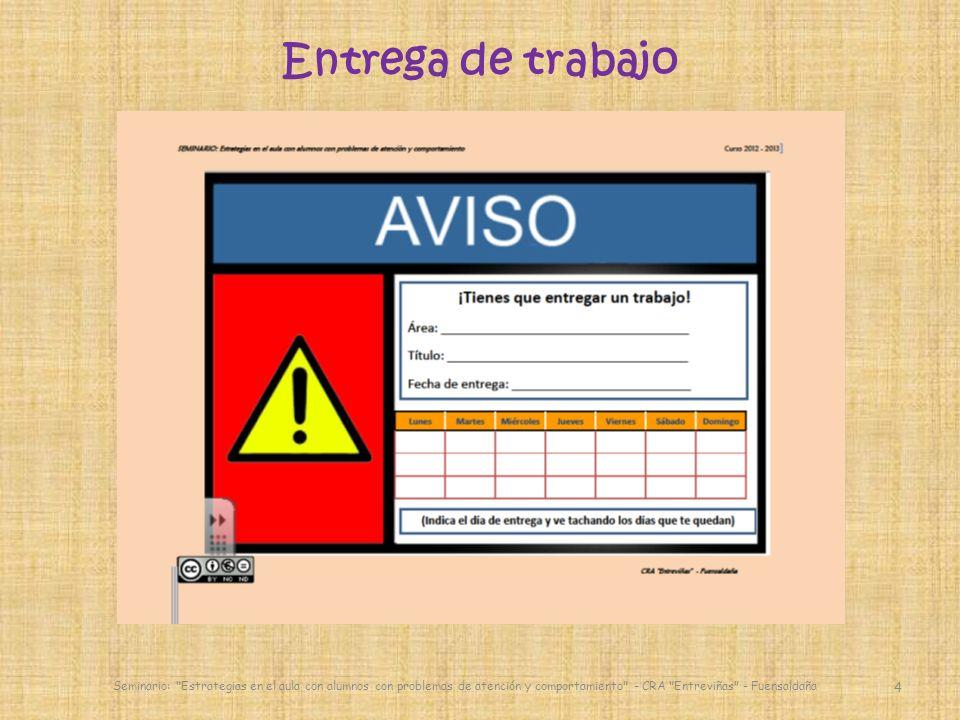 Entrega de trabajo Seminario: Estrategias en el aula con alumnos con problemas de atención y comportamiento - CRA Entreviñas - Fuensaldaña 4