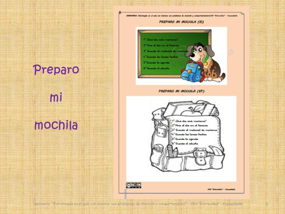 Preparo mi mochila 5 Seminario: Estrategias en el aula con alumnos con problemas de atención y comportamiento - CRA Entreviñas - Fuensaldaña