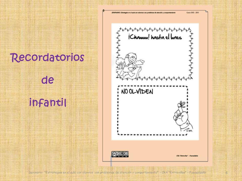 17 Realizar las tareas Seminario: Estrategias en el aula con alumnos con problemas de atención y comportamiento - CRA Entreviñas - Fuensaldaña