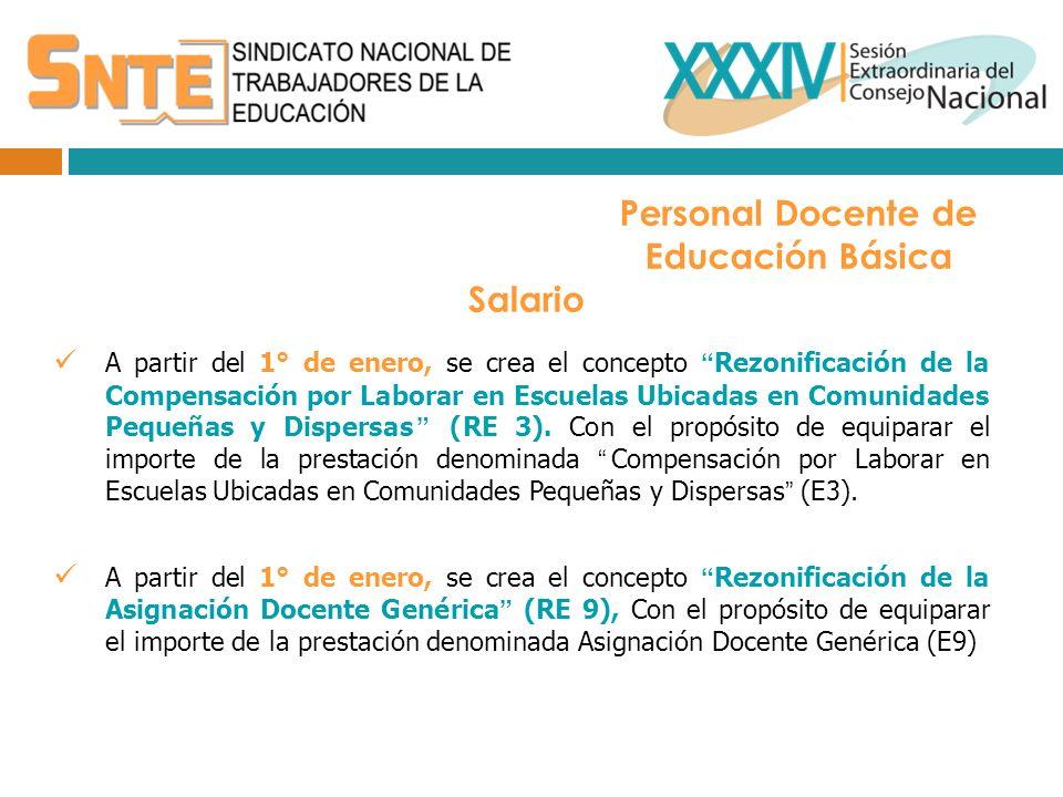 A partir del 1° de enero, se crea el concepto Rezonificación de la Compensación por Laborar en Escuelas Ubicadas en Comunidades Pequeñas y Dispersas (RE 3).