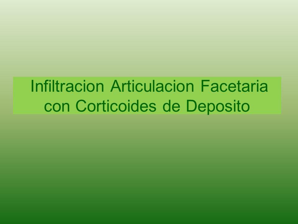 Infiltracion Articulacion Facetaria con Corticoides de Deposito