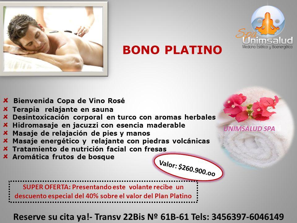 Reserve su cita ya!- Transv 22Bis Nº 61B-61 Tels: 3456397-6046149 Bienvenida Copa de Vino Rosé Terapia relajante en sauna Desintoxicación corporal en