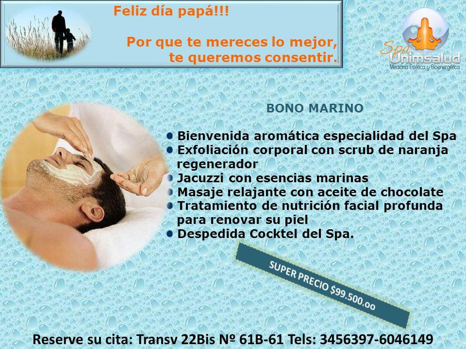 BONO MARINO Bienvenida aromática especialidad del Spa Exfoliación corporal con scrub de naranja regenerador Jacuzzi con esencias marinas Masaje relaja