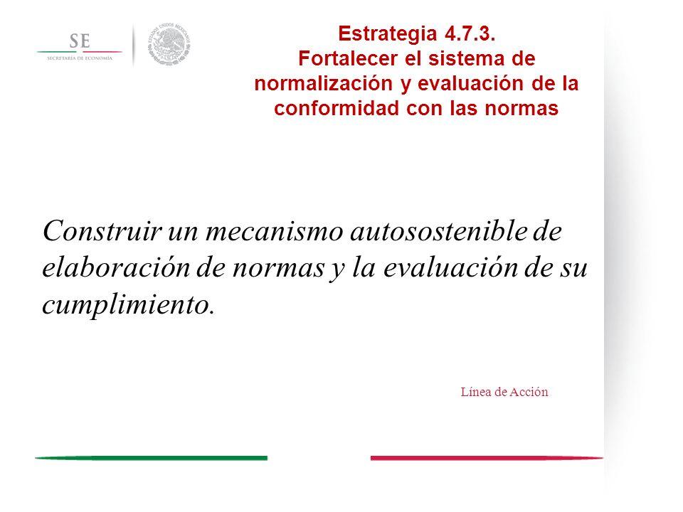 Estrategia 5.1.7 Impulsar una vigorosa política de cooperación internacional que contribuya tanto al desarrollo de México como al desarrollo y estabilidad de otros países, como un elemento esencial del papel de México como actor global responsable.