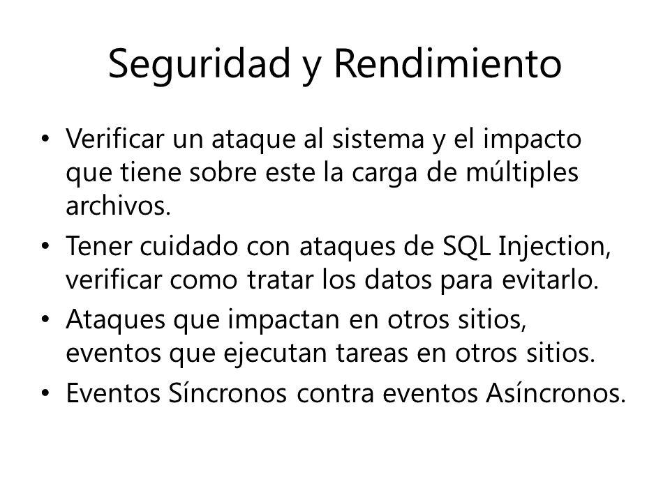 Seguridad y Rendimiento Verificar un ataque al sistema y el impacto que tiene sobre este la carga de múltiples archivos.