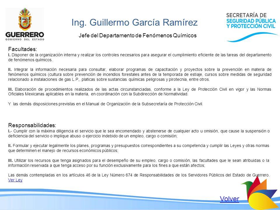 Ing. Guillermo García Ramírez Jefe del Departamento de Fenómenos Químicos Facultades: I. Disponer de la organización interna y realizar los controles