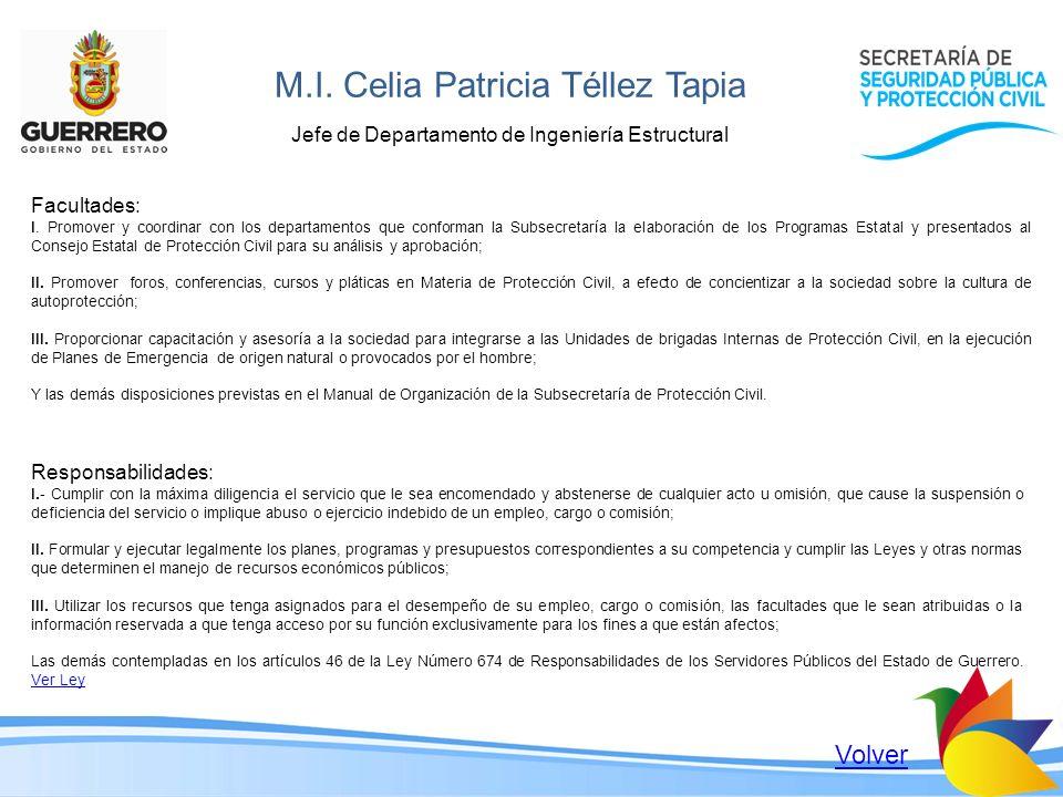 M.I. Celia Patricia Téllez Tapia Jefe de Departamento de Ingeniería Estructural Facultades: I. Promover y coordinar con los departamentos que conforma