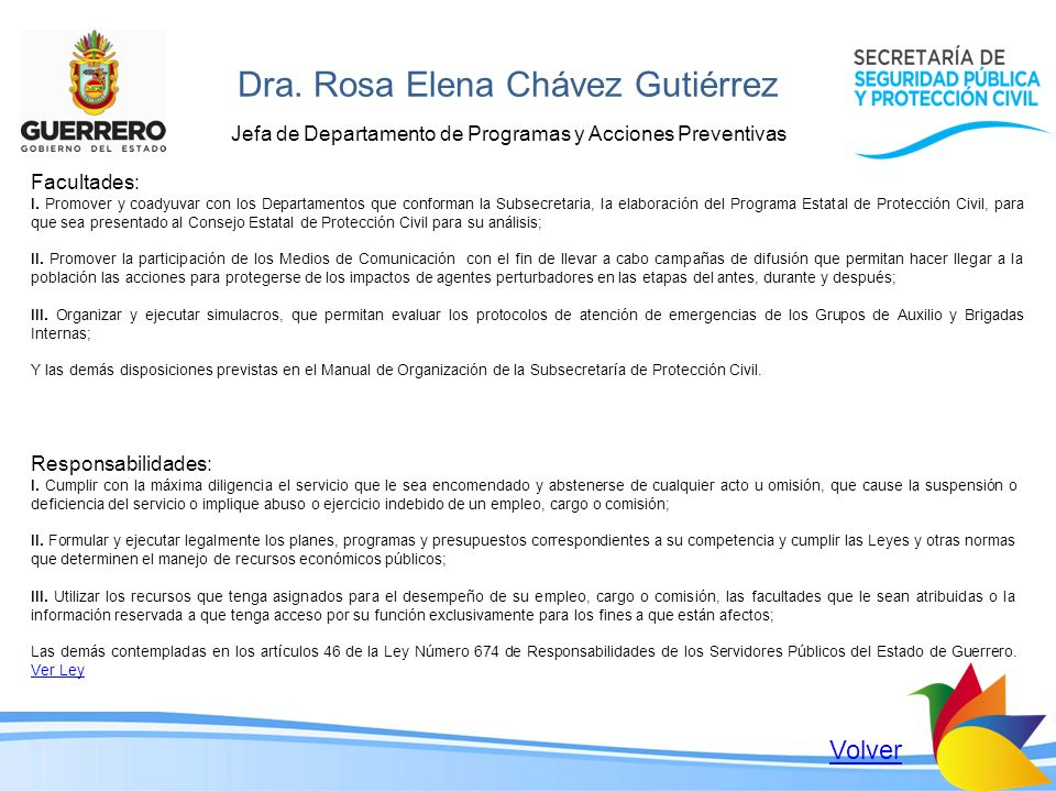 Dra. Rosa Elena Chávez Gutiérrez Jefa de Departamento de Programas y Acciones Preventivas Facultades: I. Promover y coadyuvar con los Departamentos qu