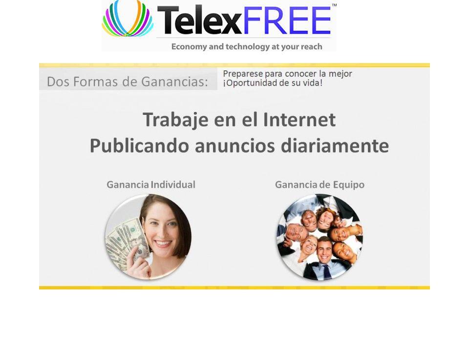Nunca en la industria del Multinivel fue tan sencillo Ganar Dinero Trabajando desde el hogar En TelexFREE recibes los pagos en tu cuenta bancaria de forma directa y segura.