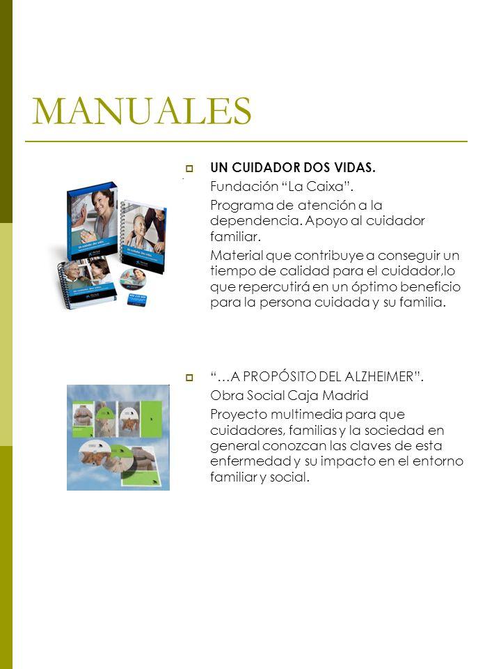 MANUALES UN CUIDADOR DOS VIDAS.Fundación La Caixa.